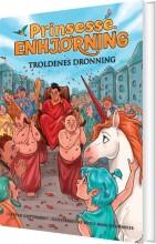 prinsesse enhjørning 4: troldenes dronning - bog
