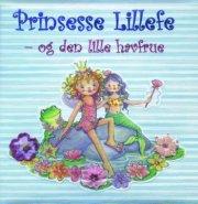 prinsesse lillefe - og den lille havfrue - bog