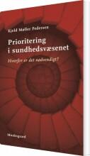 prioritering i sundhedsvæsenet - bog