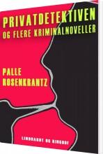 privatdetektiven og flere kriminalnoveller - bog
