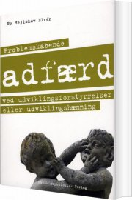problemskabende adfærd ved udviklingsforstyrrelser eller udviklingshæmning - bog