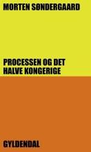 processen og det halve kongerige - bog