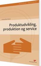 produktudvikling, produktion og service - bog