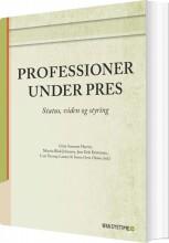 professioner under pres - bog