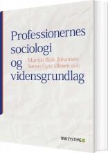 professionernes sociologi og vidensgrundlag - bog