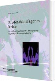 professionsfagenes krise - bog