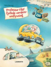 professor fiks' fjollede verdensomflyvning - bog