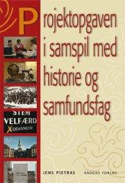 projektopgaven i samspil med historie og samfundsfag - bog