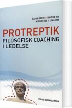 protreptik - filosofisk coaching i ledelse - bog
