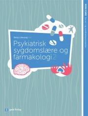 psykiatrisk sygdomslære og farmakologi 2 - bog
