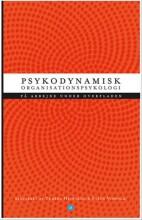 psykodynamisk organisationspsykologi - bog