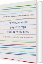 psykodynamisk psykoterapi med børn og unge 1 - bog
