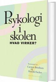 psykologi i skolen - hvad virker? - bog