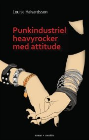 punkindustriel heavyrocker med attitude - bog