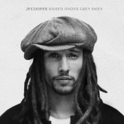 jp cooper - raised under grey skies - deluxe edition - cd