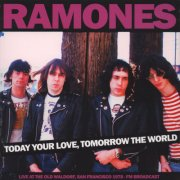 ramones - today your love, tomorrow the world - old waldorf sf - fm broadcast - Vinyl / LP