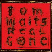 tom waits - real gone - remixed/remastered - Vinyl / LP