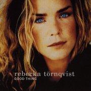 rebecka törnqvist - good thing - cd