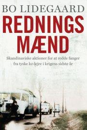redningsmænd - skandinaviske aktioner for at redde fanger fra tyske kz-lejre i krigens sidste år - bog
