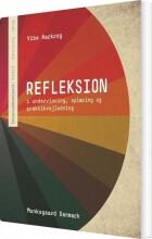 refleksion - i undervisning, oplæring og praktikvejledning - bog