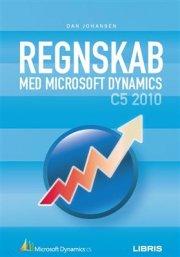 regnskab med microsoft dynamics c5 2010 - bog