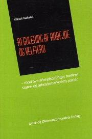 regulering af arbejde og velfærd - bog