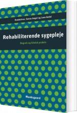 rehabiliterende sygepleje - bog
