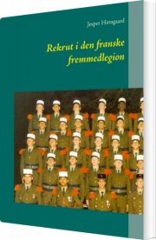 rekrut i den franske fremmedlegion - bog
