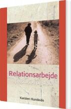 relationsarbejde i institution og skole - bog