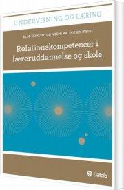 relationskompetencer i læreruddannelse og skole - bog