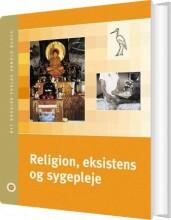 religion; eksistens og sygepleje - bog