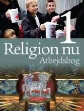 religion nu 1. arbejdsbog - bog