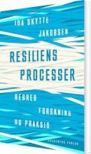 resiliensprocesser - begreb, forskning og praksis - bog