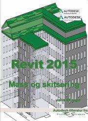revit 2015 - mass og skitsering - bog