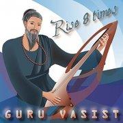 guru vasist guru vasist - rise 8 times - cd