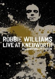 robbie williams live at knebworth - 10th anniversary edition - DVD