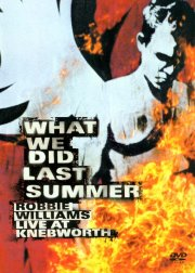 robbie williams - what we did last summer - DVD