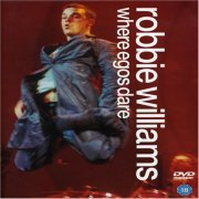 robbie williams - where egos dare - DVD