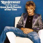 rod stewart - still the same...great rock classics of our time - cd