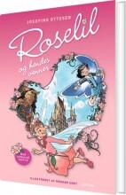 roselil og hendes venner (1) - med cd - bog