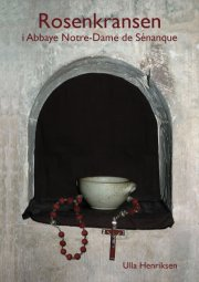 rosenkransen i abbaye notre-dame de sénanque - bog
