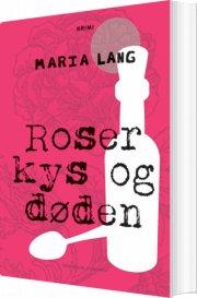 roser kys og døden - bog