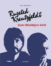 rugsted/kreutzfeldt - kom tilfældigvis forbi - bog