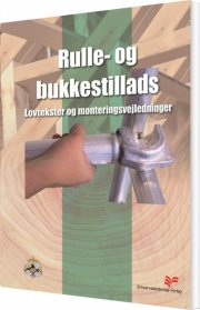 rulle- og bukkestillads - bog