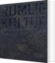 rumlig kultur / spatial culture - bog