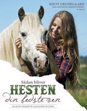 sådan bliver hesten din bedste ven - bog