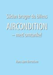 sådan bruger du bilens aircondition - med omtanke - bog