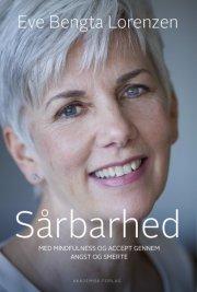 sårbarhed. med mindfulness og accept gennem angst og smerte - bog