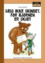 sælg ikke skindet, før bjørnen er skudt - bog