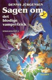 sagen om det blodige vampyrtrick - bog
